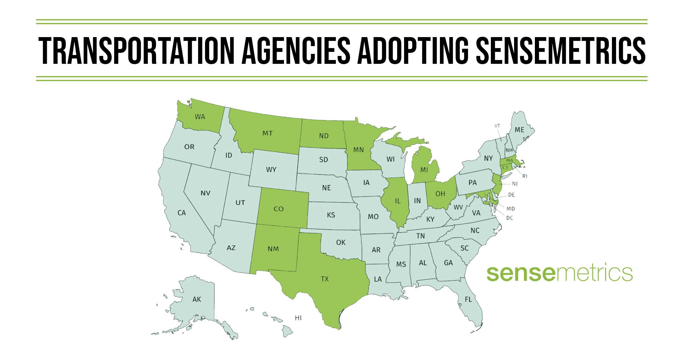 DOTs Adopting sensemetrics