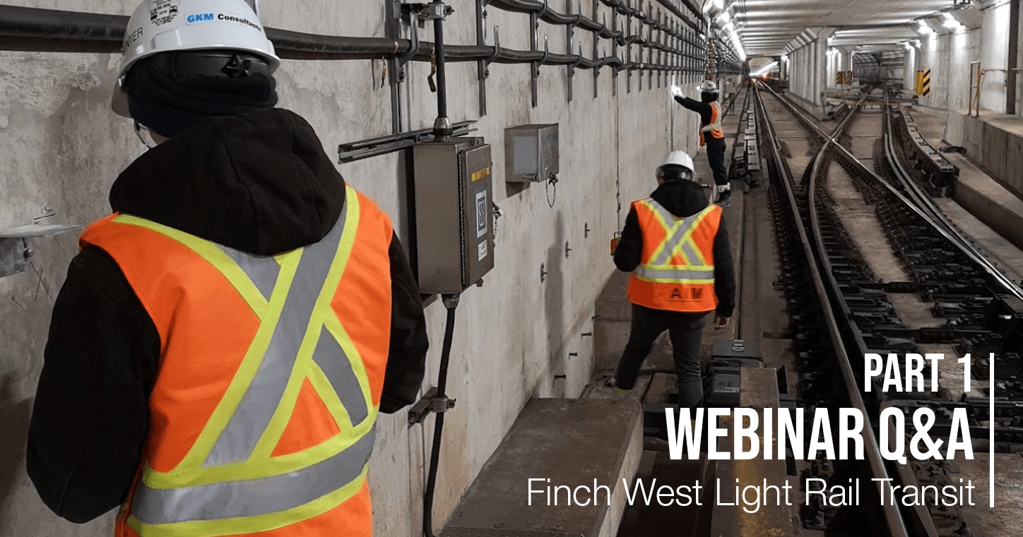 Webinar Q&A Series Part 1 – Finch West Light Rail Transit